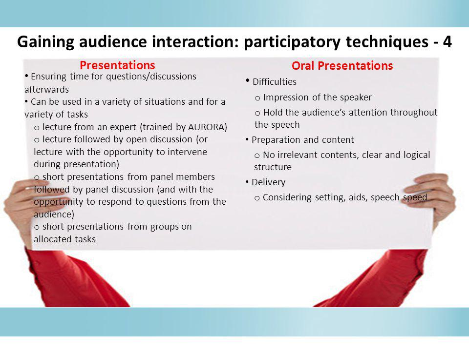 Gaining audience interaction: participatory techniques - 4