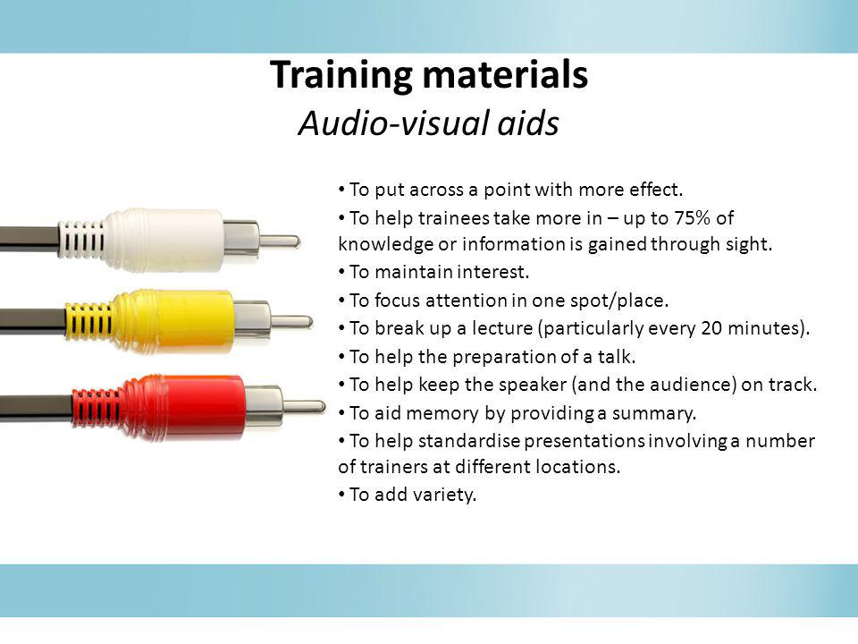 Training materials Audio-visual aids
