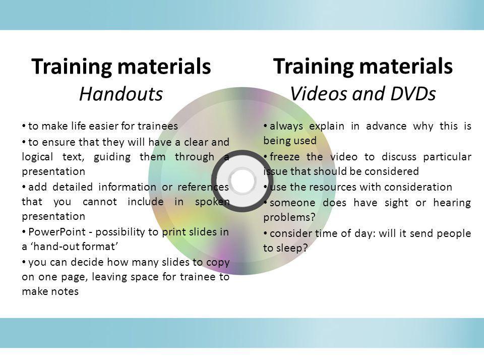 Training materials Training materials