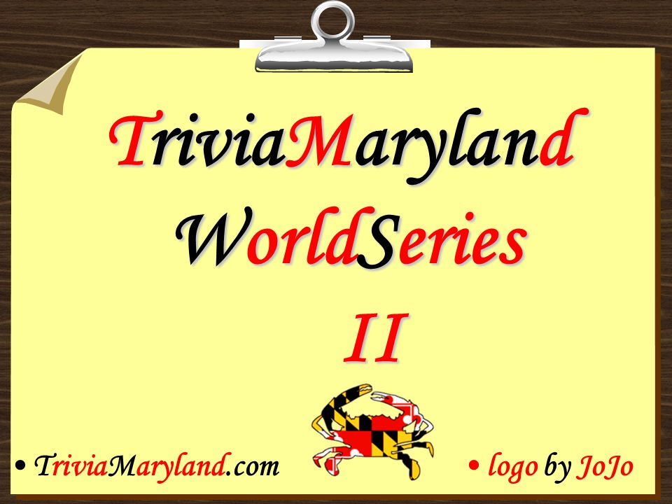 TriviaMaryland WorldSeries II