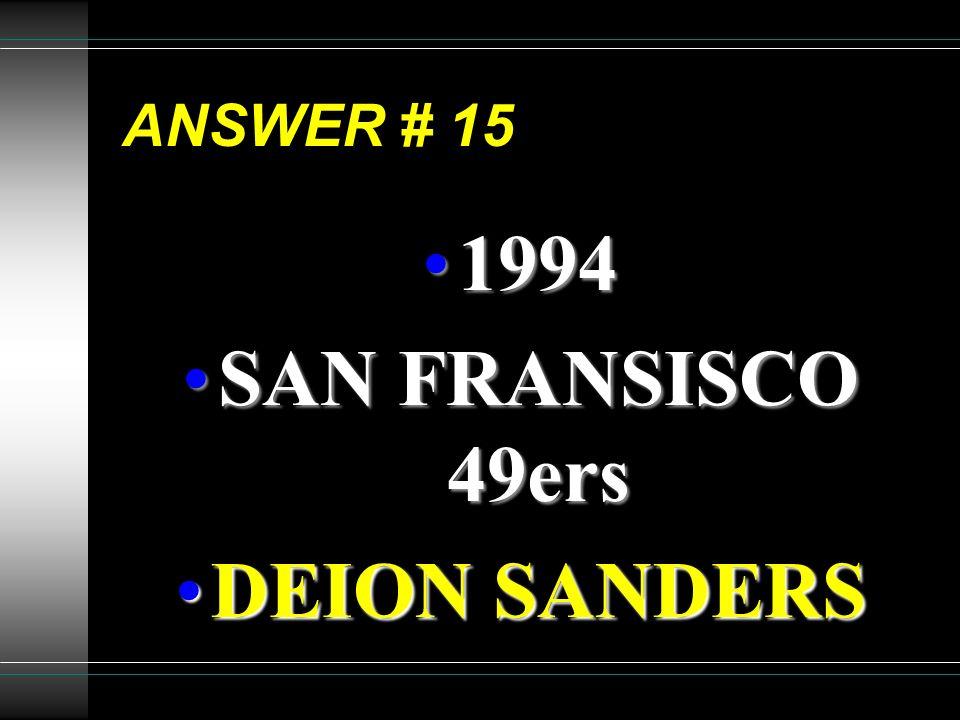 1994 SAN FRANSISCO 49ers DEION SANDERS