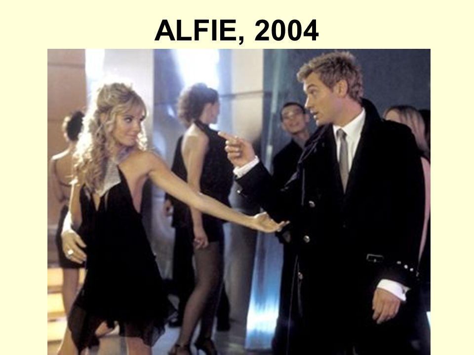 ALFIE, 2004