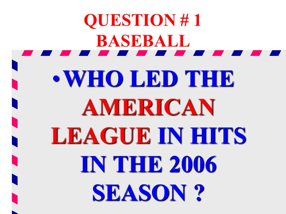 WHO LED THE AMERICAN LEAGUE IN HITS IN THE 2006 SEASON