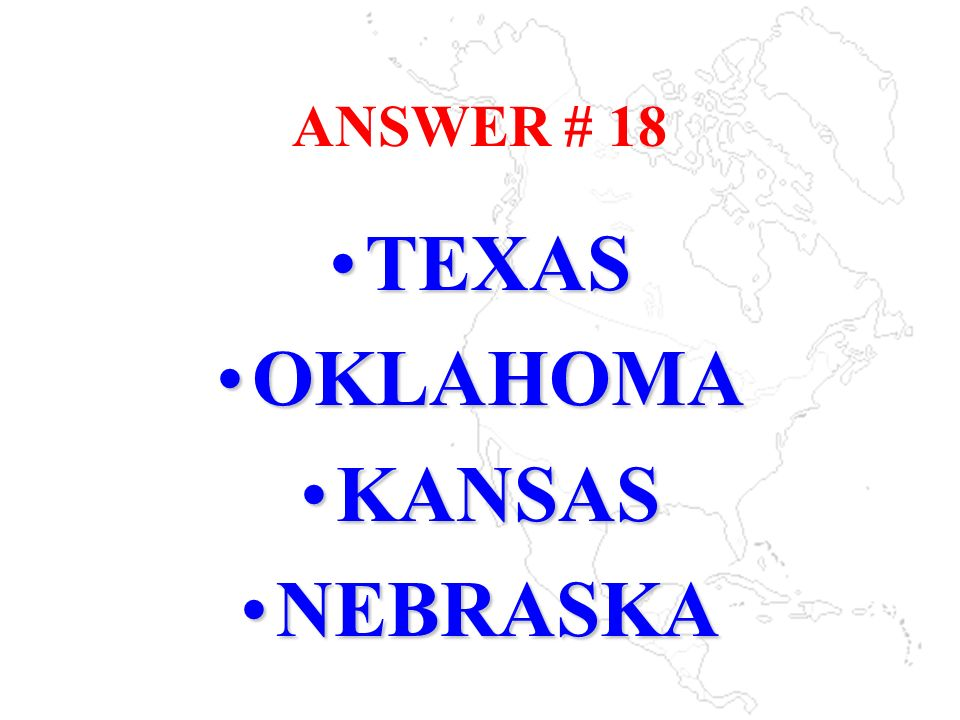 TEXAS OKLAHOMA KANSAS NEBRASKA