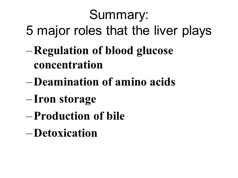 Summary: 5 major roles that the liver plays
