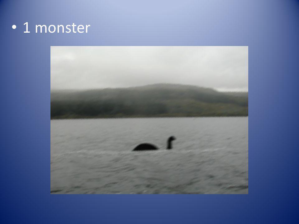 1 monster One monster