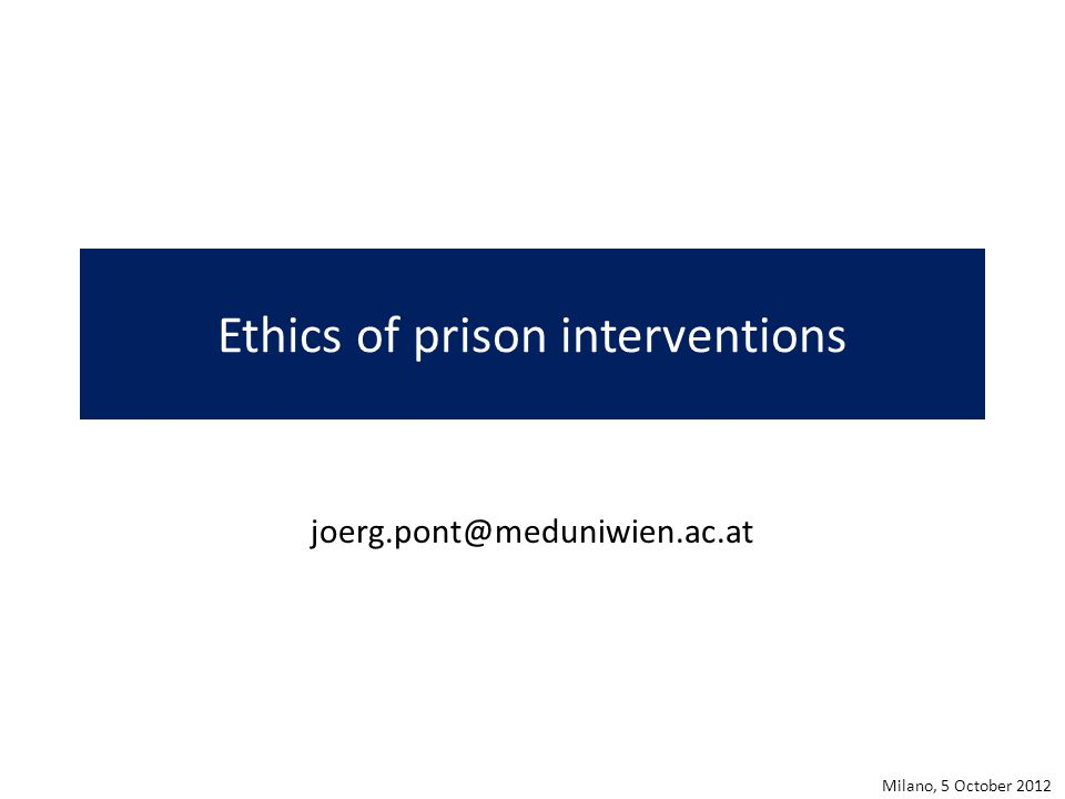 Ethics of prison interventions