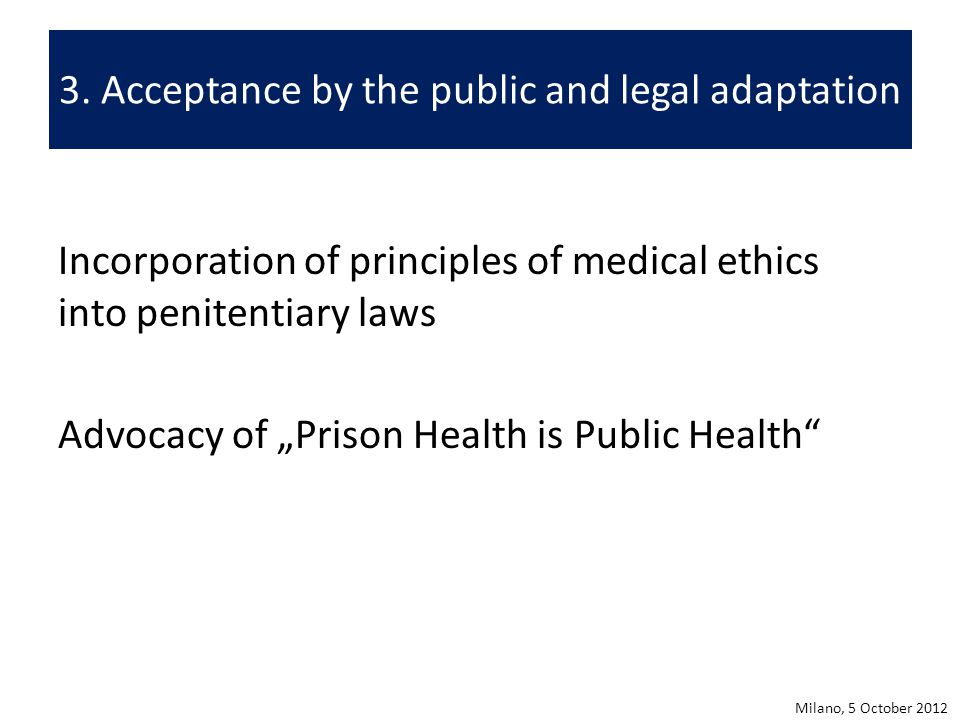 3. Acceptance by the public and legal adaptation