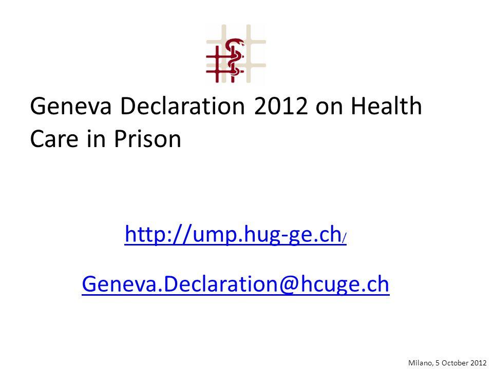 Geneva Declaration 2012 on Health Care in Prison