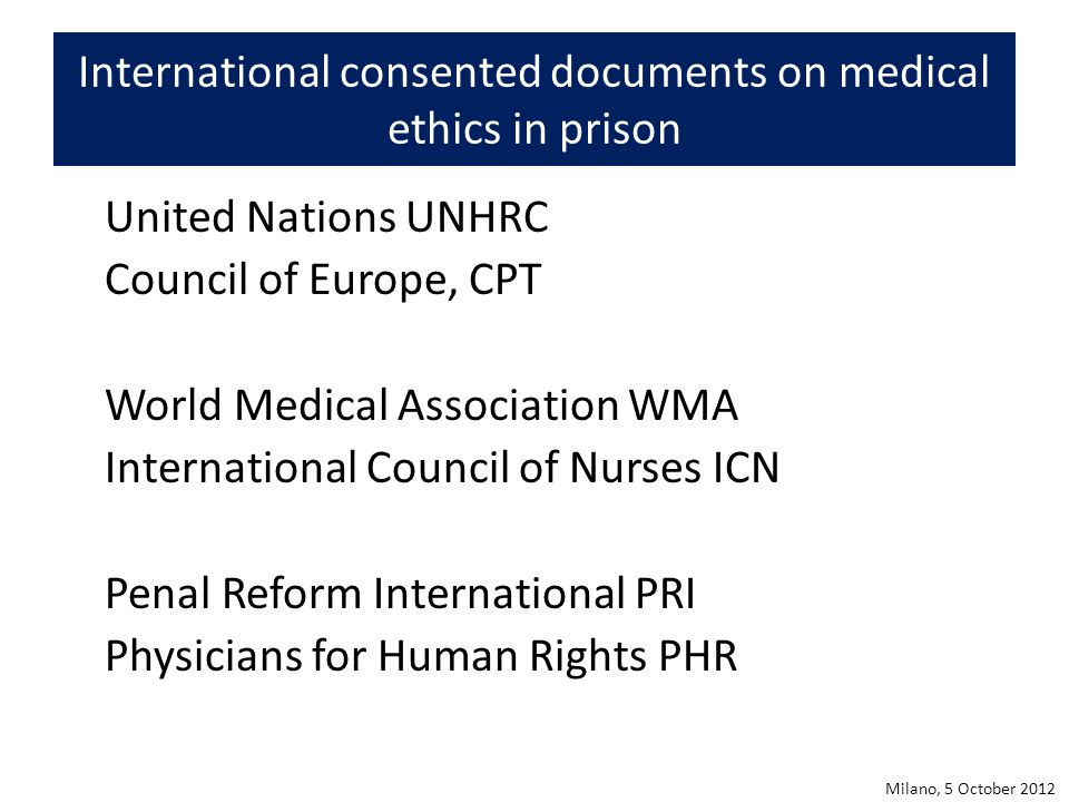 International consented documents on medical ethics in prison
