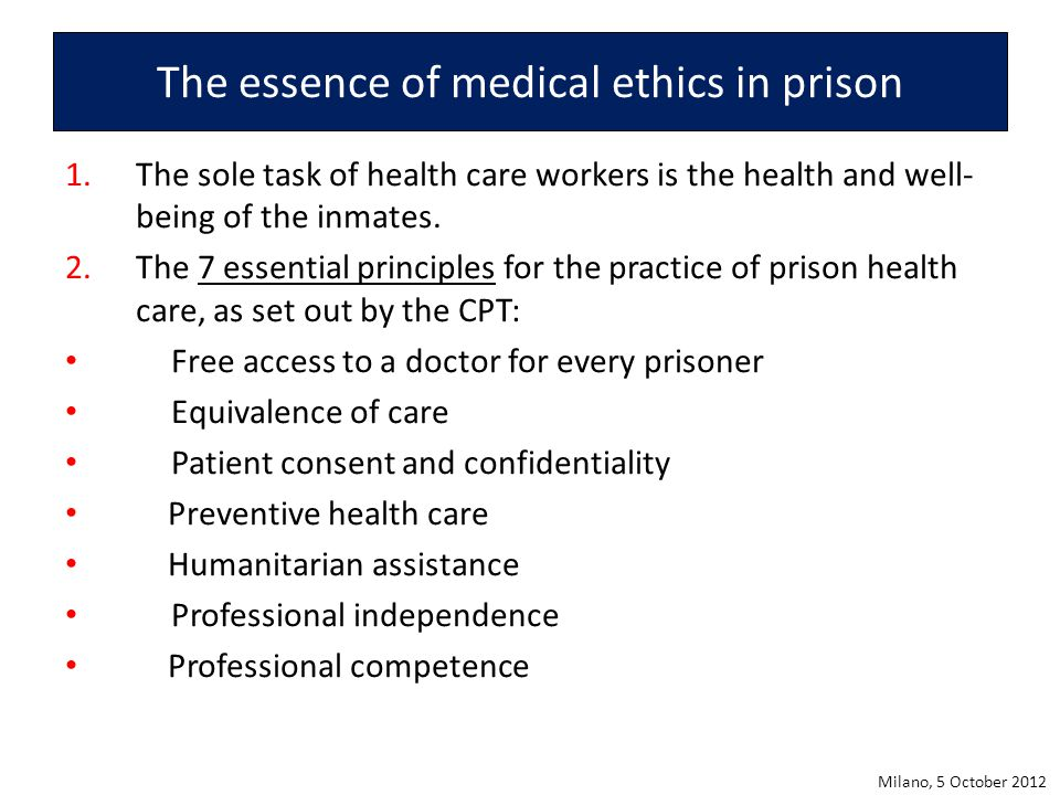 The essence of medical ethics in prison