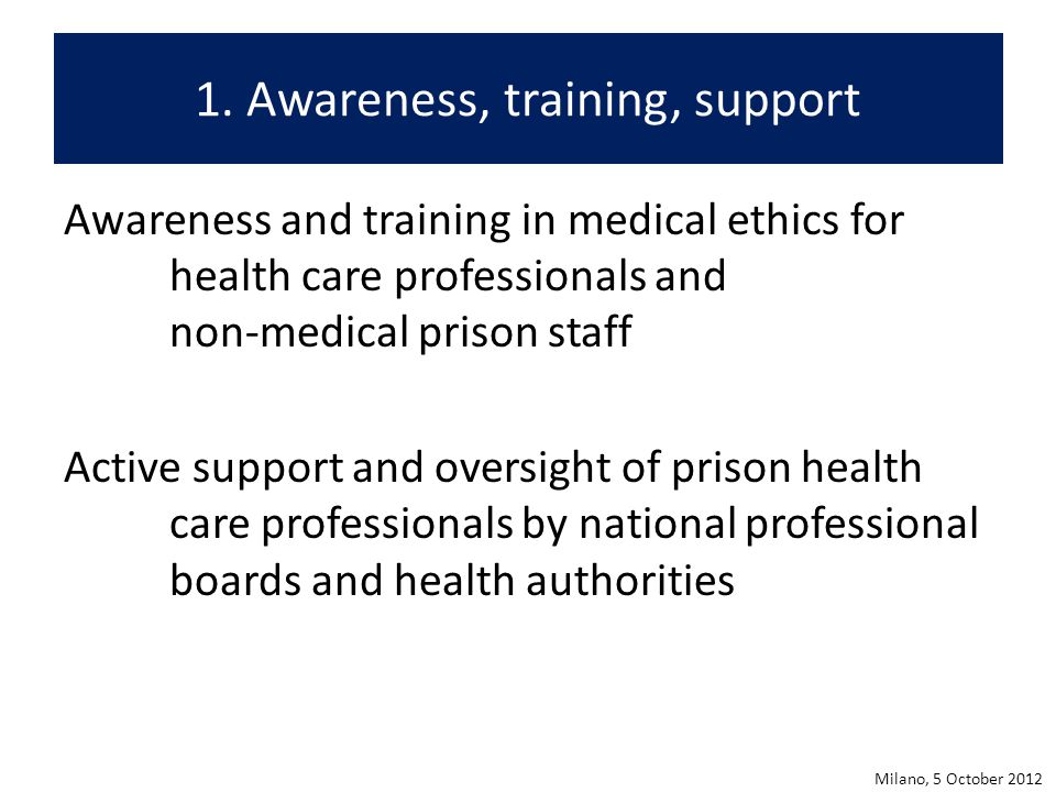 1. Awareness, training, support