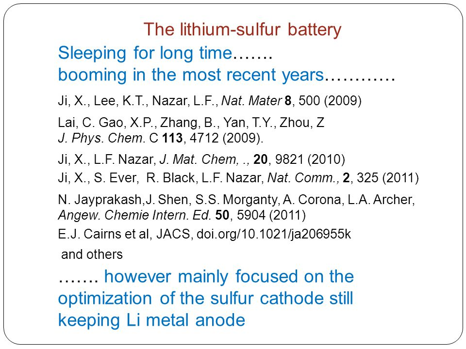 The lithium-sulfur battery
