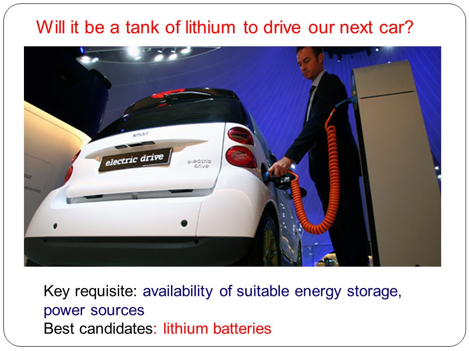 Will it be a tank of lithium to drive our next car