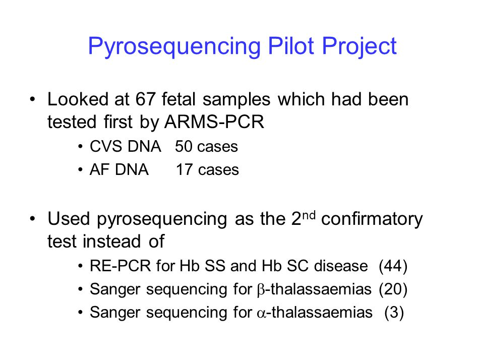 Pyrosequencing Pilot Project