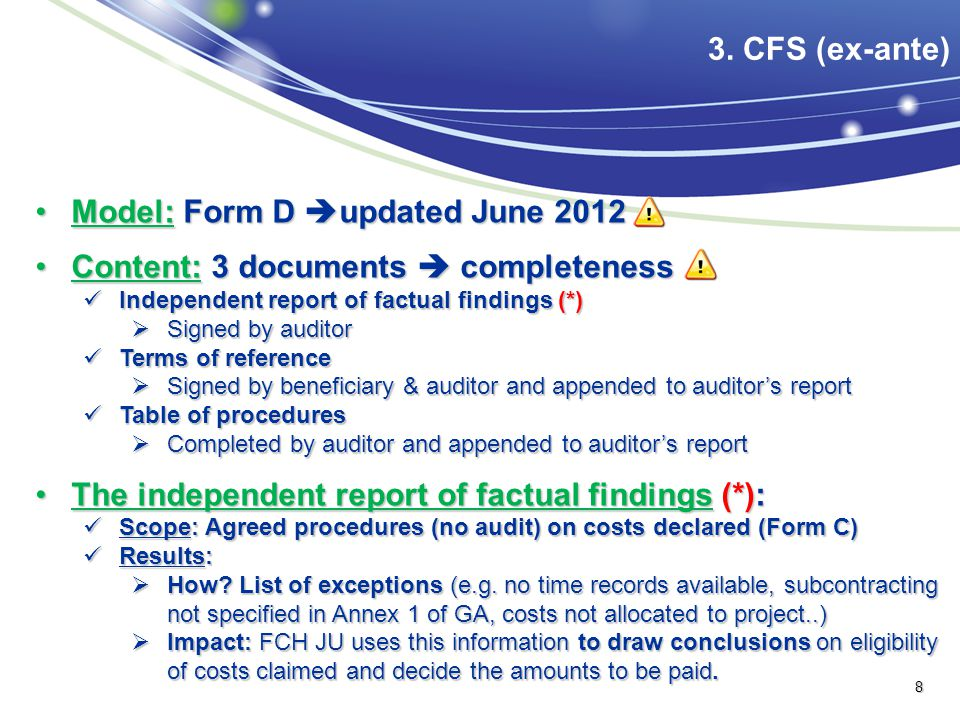 Model: Form D updated June 2012 Content: 3 documents  completeness