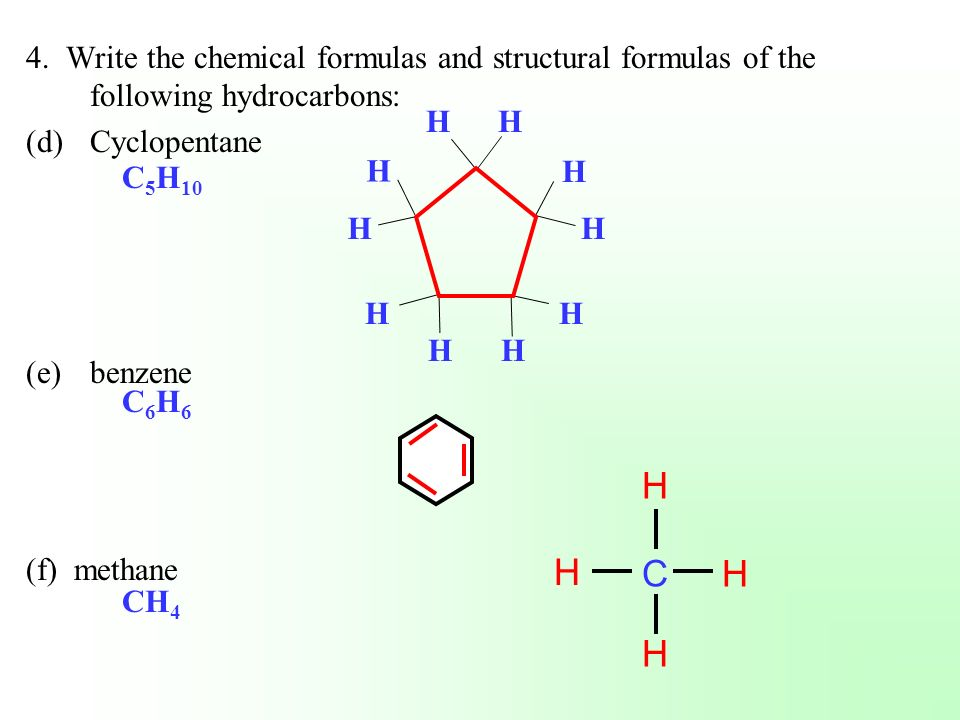 4. Write the chemical formulas and structural formulas of the following hydrocarbons: