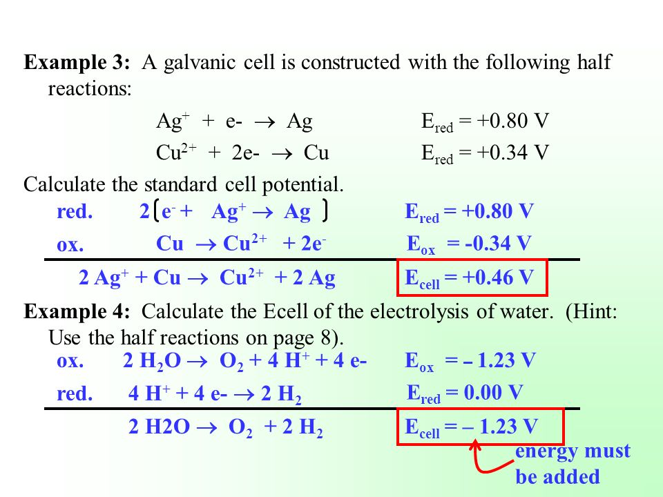 Example 3: A galvanic cell is constructed with the following half reactions: