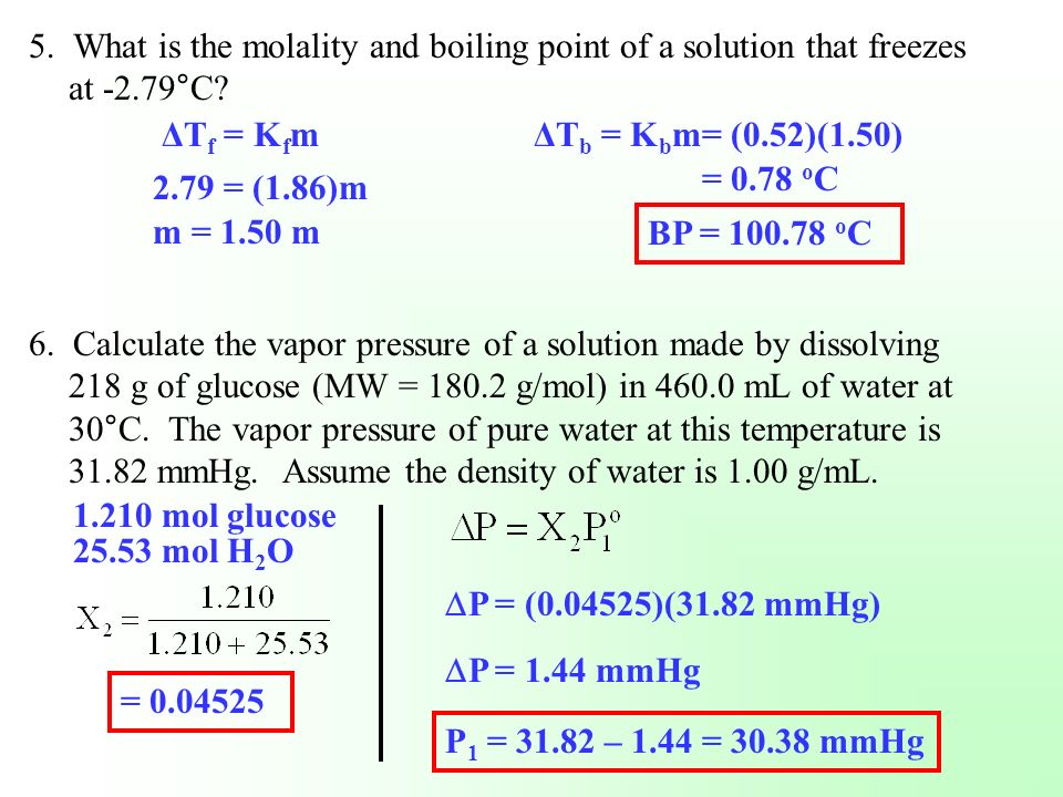 5. What is the molality and boiling point of a solution that freezes at -2.79°C