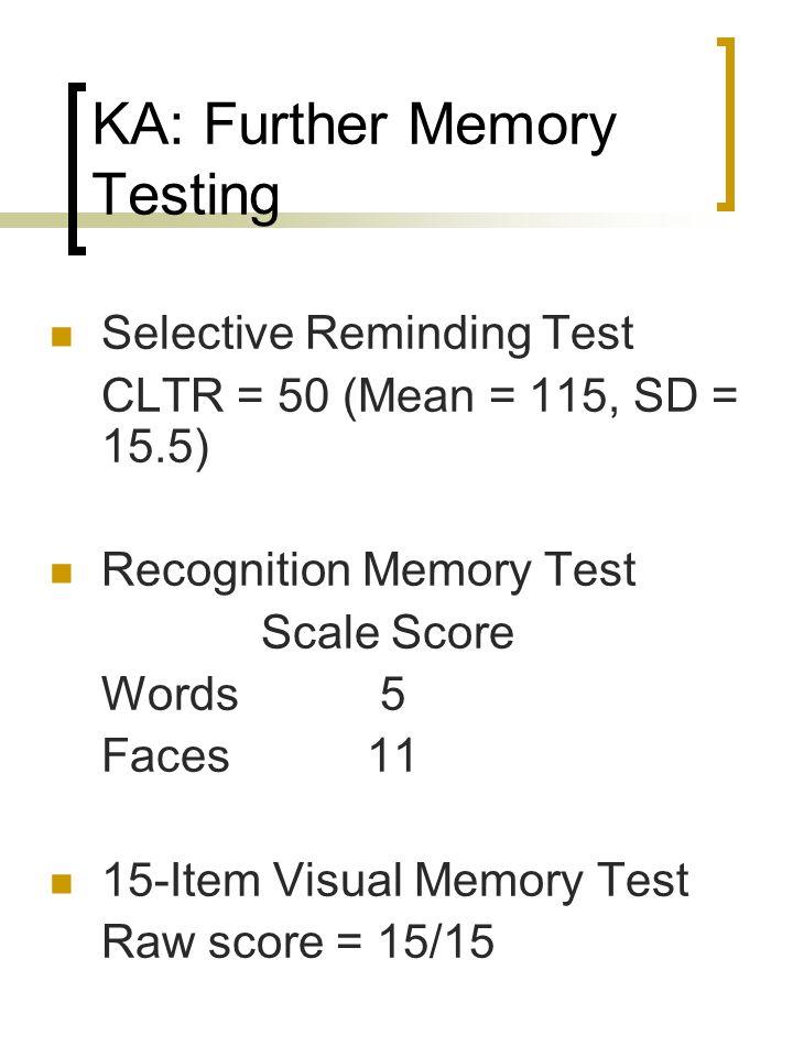 KA: Further Memory Testing