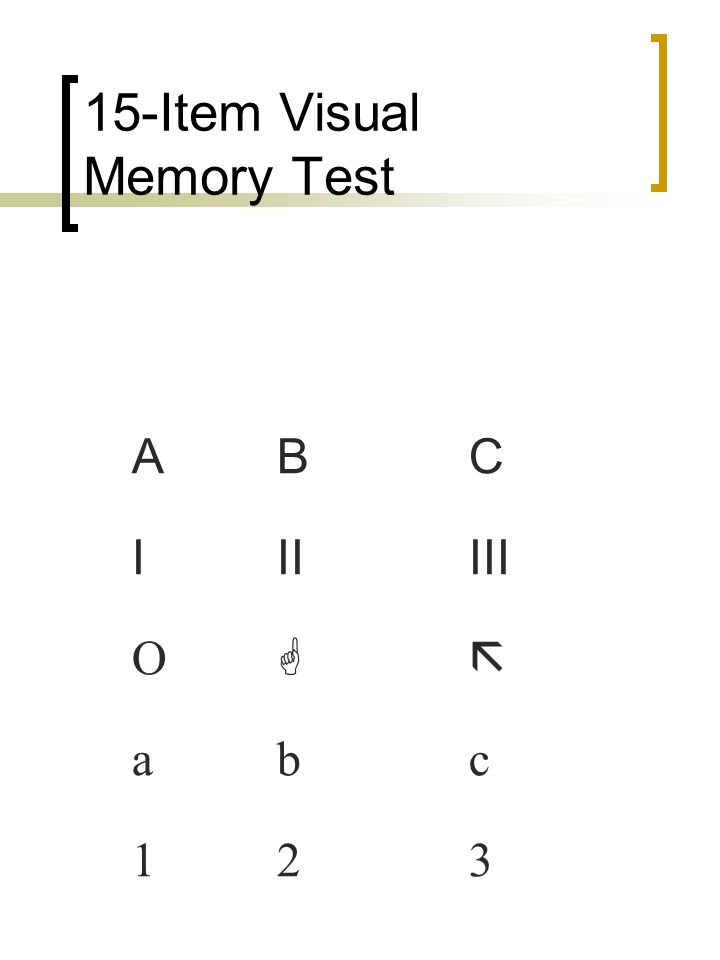 15-Item Visual Memory Test