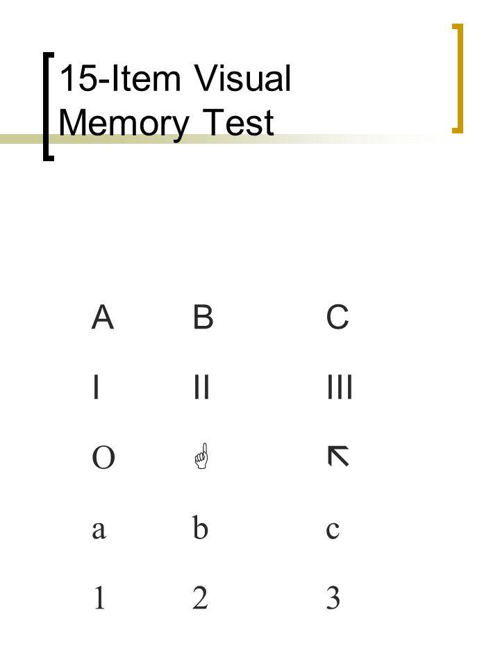 15-Item Visual Memory Test