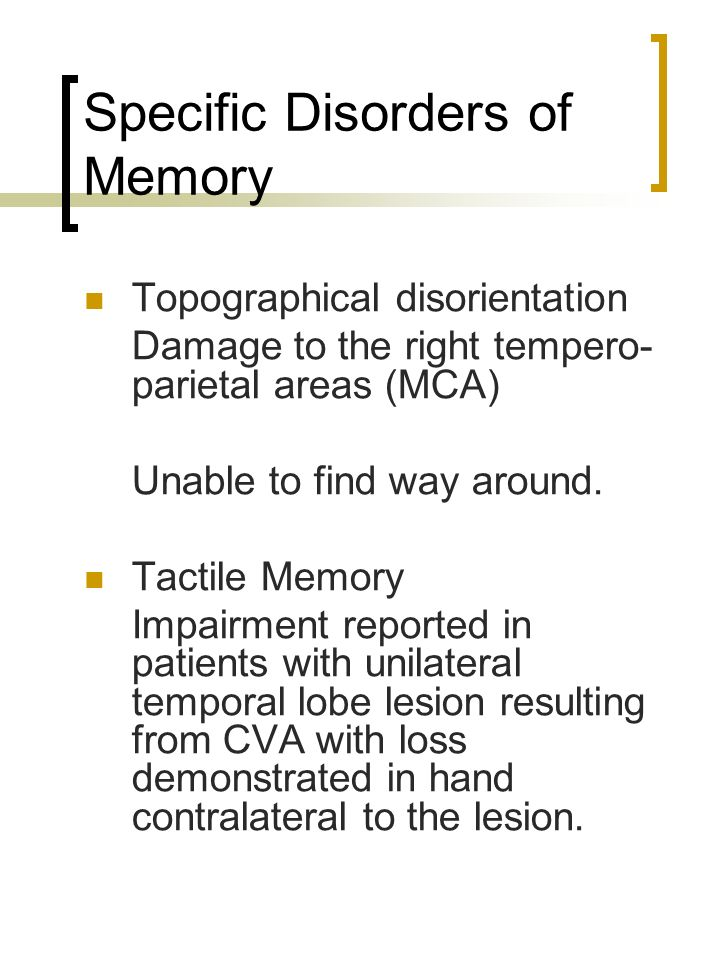 Specific Disorders of Memory
