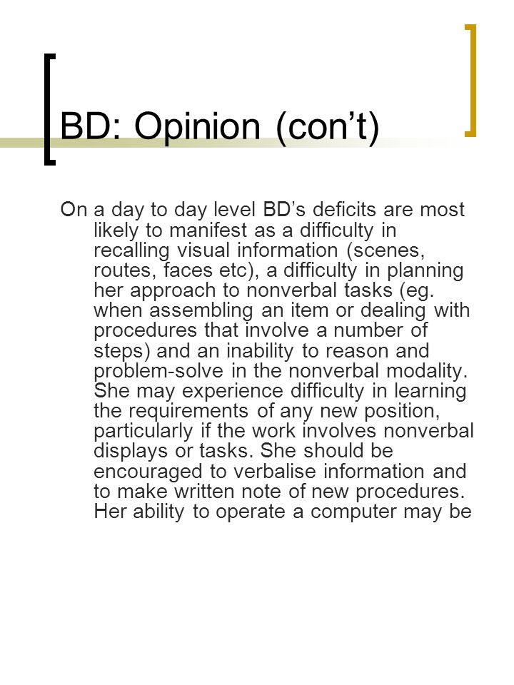 BD: Opinion (con't)