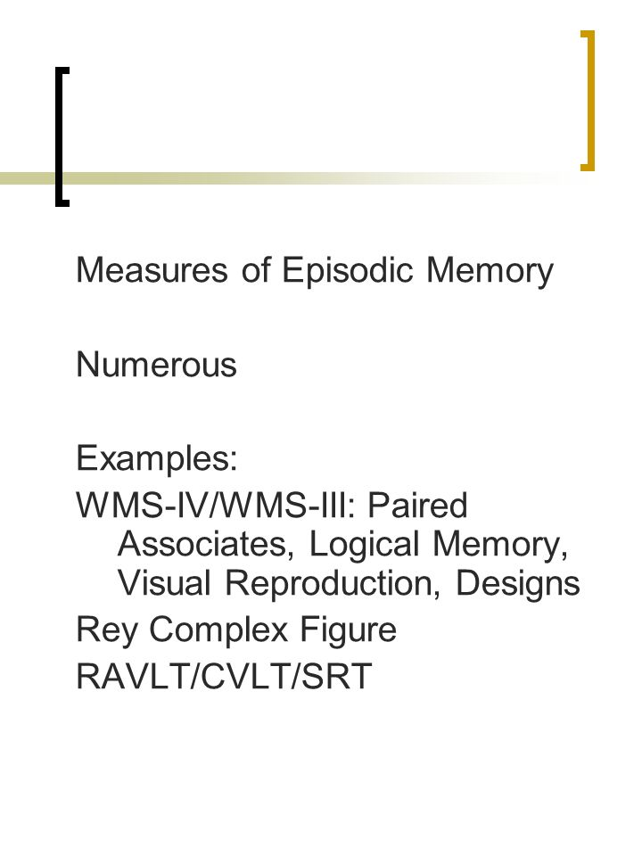 Measures of Episodic Memory