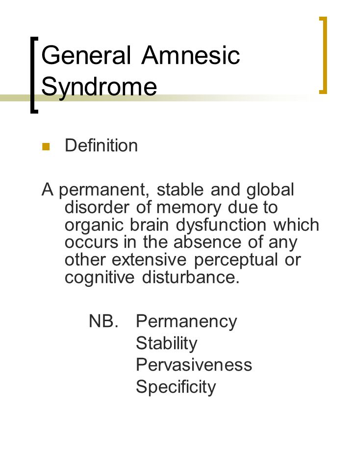 General Amnesic Syndrome