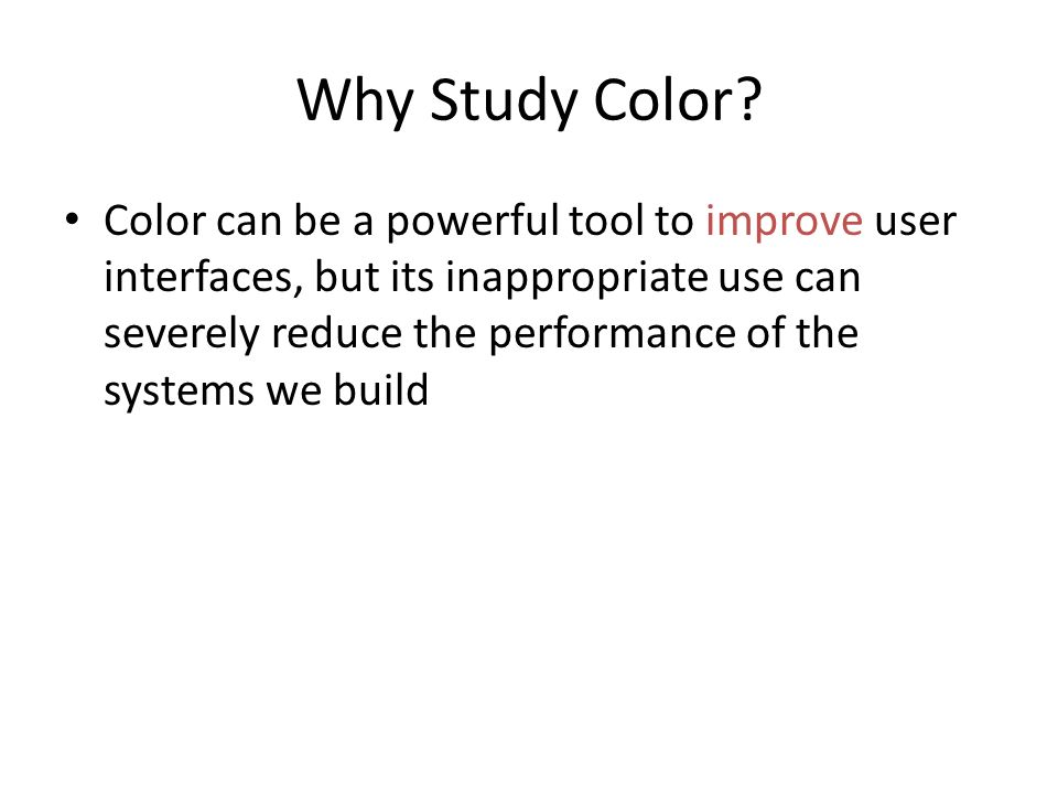 Why Study Color