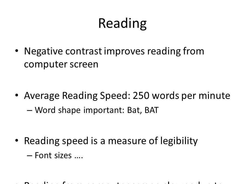 Reading Negative contrast improves reading from computer screen