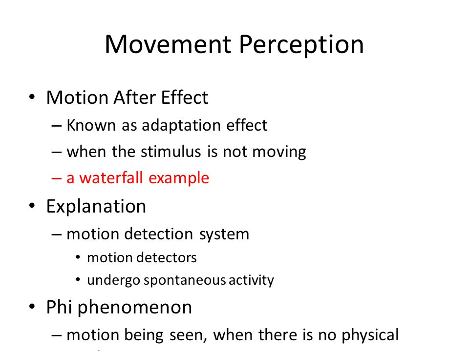 Movement Perception Motion After Effect Explanation Phi phenomenon