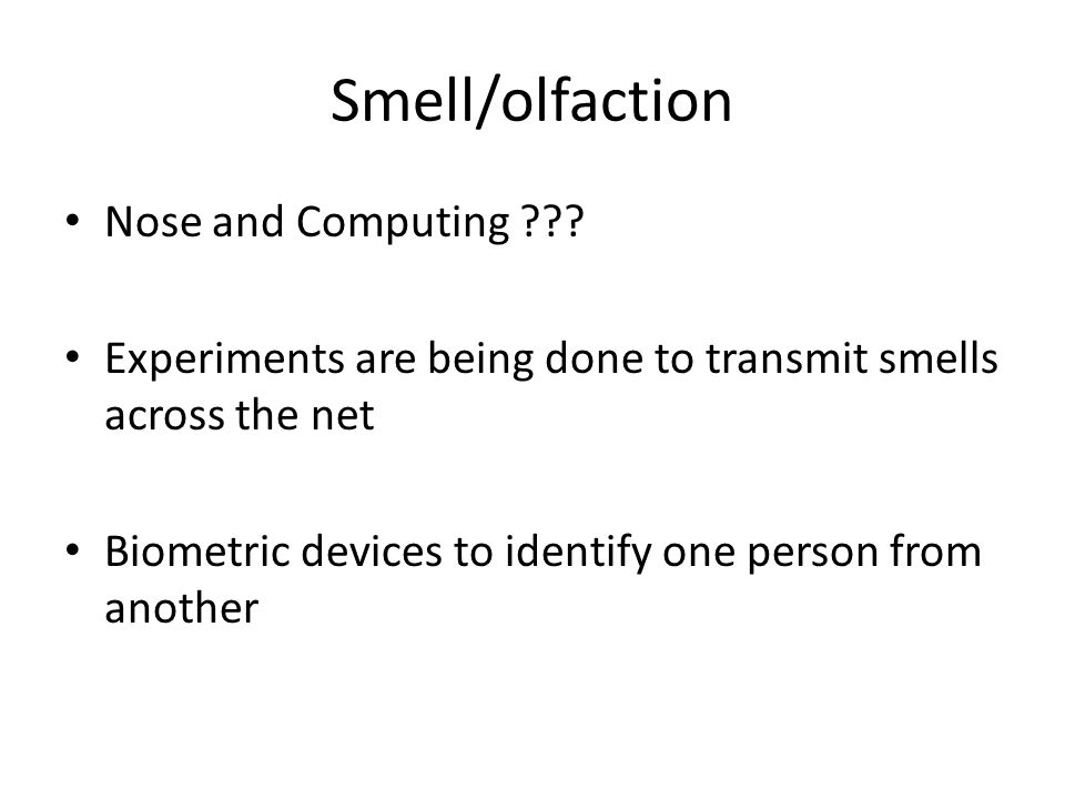 Smell/olfaction Nose and Computing