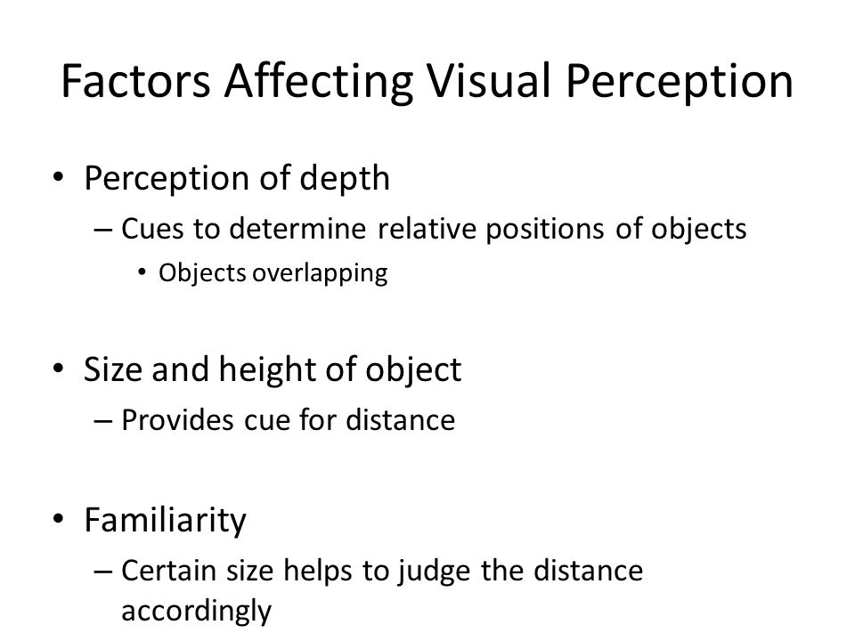 Factors Affecting Visual Perception