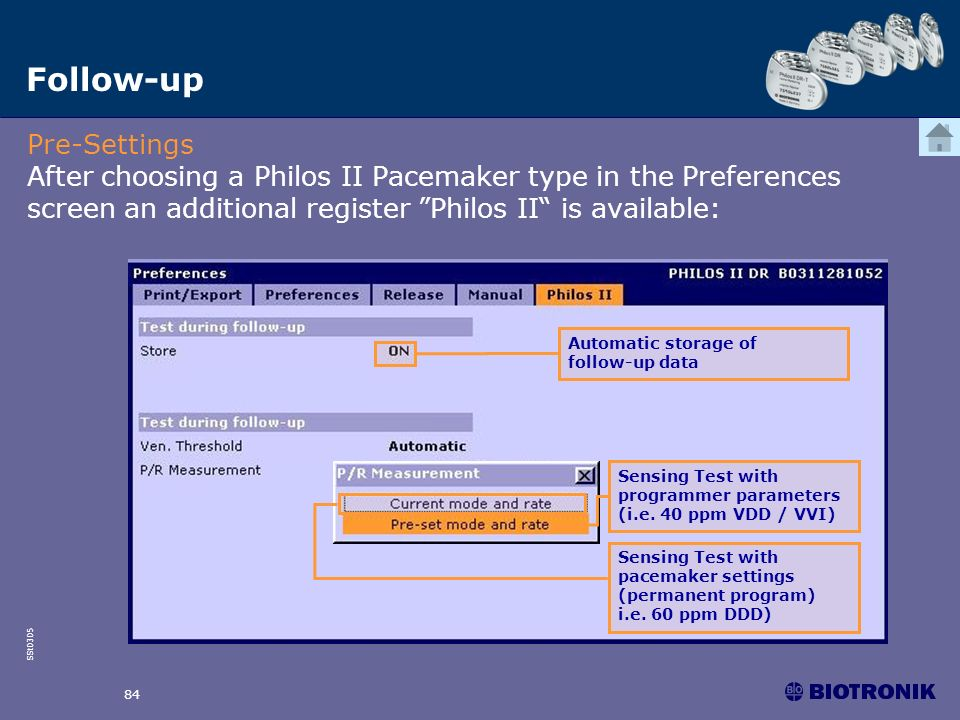 Follow-up Pre-Settings After choosing a Philos II Pacemaker type in the Preferences screen an additional register Philos II is available: