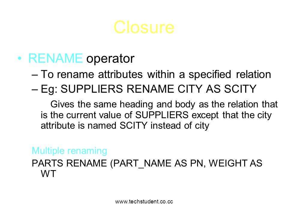 Closure RENAME operator