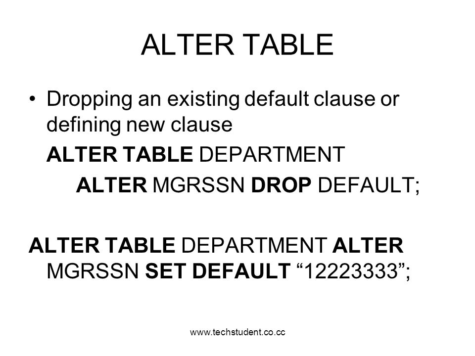 ALTER TABLE Dropping an existing default clause or defining new clause