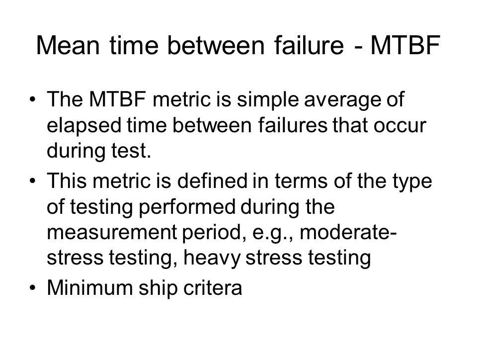 Mean time between failure - MTBF