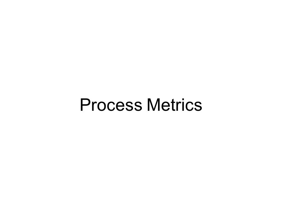 Process Metrics