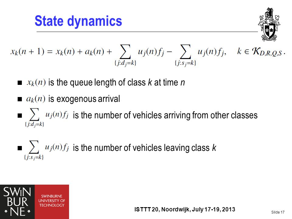 State dynamics is the queue length of class k at time n