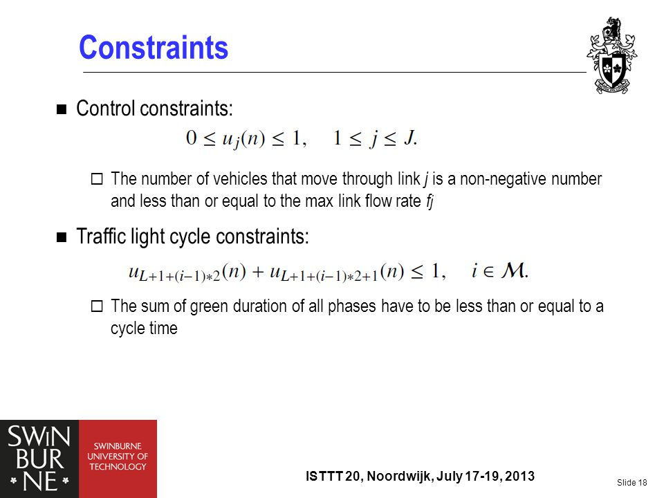 Constraints Control constraints: Traffic light cycle constraints:
