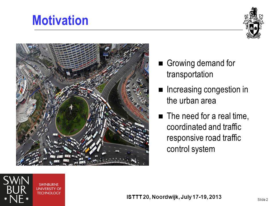 Motivation Growing demand for transportation