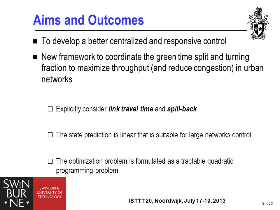 Aims and Outcomes To develop a better centralized and responsive control.