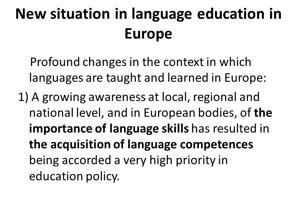 New situation in language education in Europe