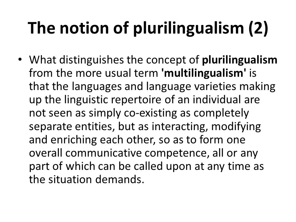 The notion of plurilingualism (2)