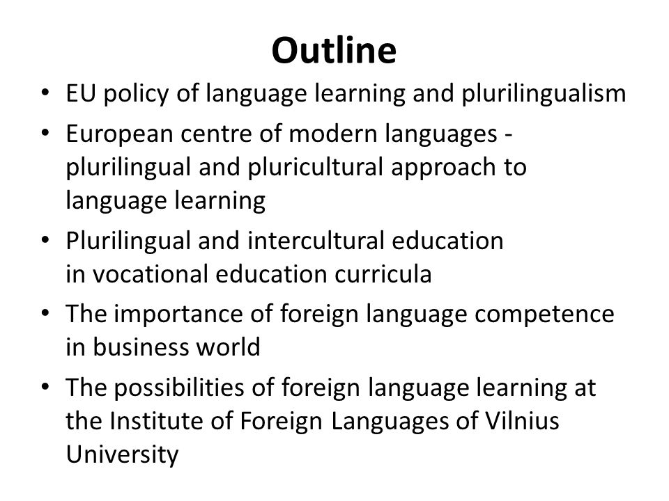 Outline EU policy of language learning and plurilingualism