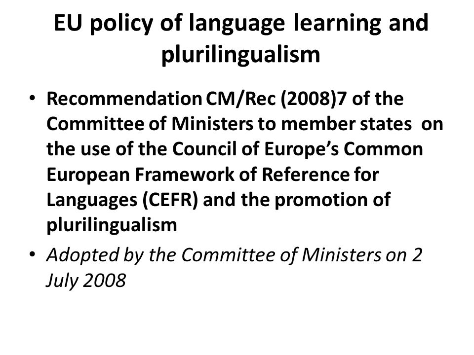 EU policy of language learning and plurilingualism