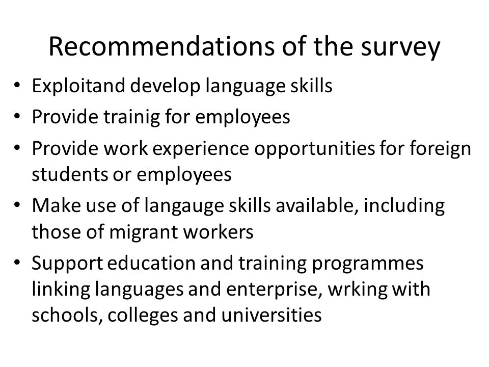 Recommendations of the survey