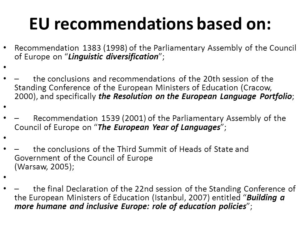 EU recommendations based on: